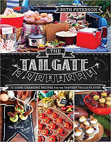 Tailgate Cookbook by Beth Peterson